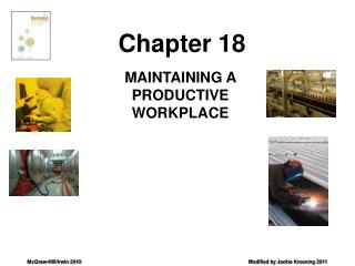 MAINTAINING A PRODUCTIVE  WORKPLACE