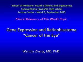 Gene Expression and Retinoblastoma � Cancer of the Eye�