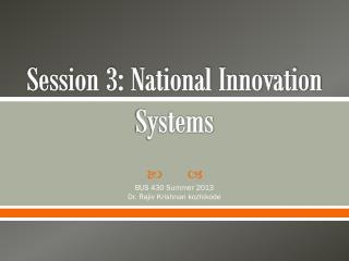 Session 3: National Innovation Systems