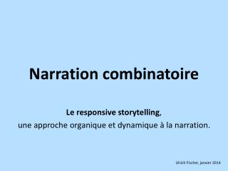 Narration combinatoire
