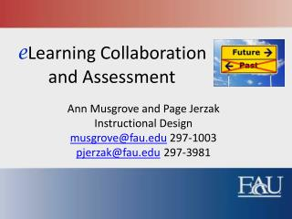 e Learning Collaboration  and Assessment
