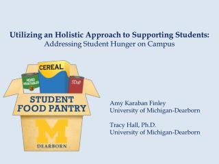 Utilizing an Holistic Approach to Supporting Students:  Addressing Student Hunger on Campus