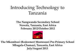 Introducing Technology to Tanzania