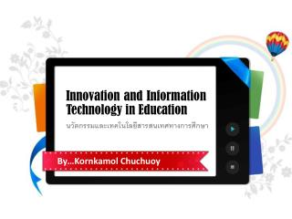 Innovation and Information  Technology in  Education