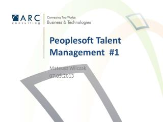 Peoplesoft Talent Management  #1