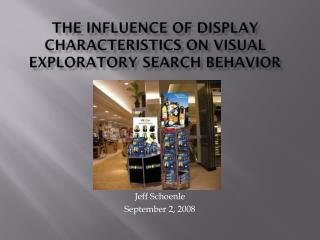 The Influence of Display Characteristics on Visual Exploratory Search Behavior