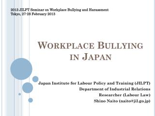 Workplace  Bullying in  Japan