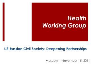 US-Russian Civil Society: Deepening Partnerships
