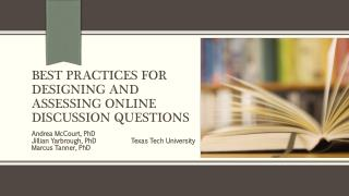 Best practices for designing and assessing online discussion questions