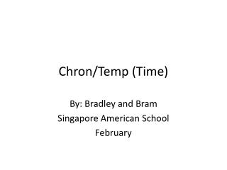 Chron/Temp (Time)