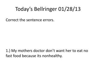 Today's  Bellringer  01/28/13