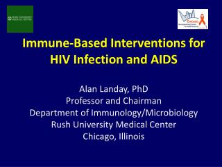 Immune-Based Interventions for HIV Infection and AIDS