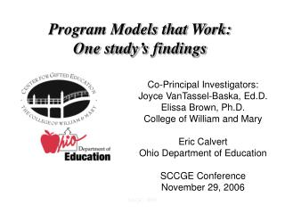 Program Models that Work: One study s findings