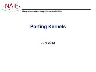 Porting Kernels