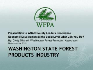 Washington State Forest Products Industry