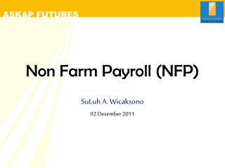 Non Farm Payroll (NFP)