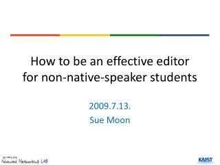 How to be an effective editor for non-native-speaker students