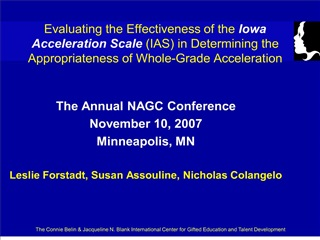Evaluating the Effectiveness of the Iowa Acceleration Scale IAS in Determining the Appropriateness of Whole-Grade Accele