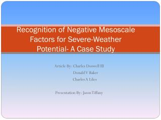 Recognition of Negative  Mesoscale  Factors for Severe-Weather Potential- A Case Study