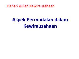 Aspek Permodalan dalam Kewirausahaan