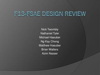 F13-FSAE Design Review