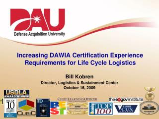 Increasing  DAWIA Certification Experience Requirements for  Life Cycle Logistics