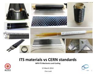 ITS  materials vs CERN  standards WP9 ITS  Mechanics  and  Cooling
