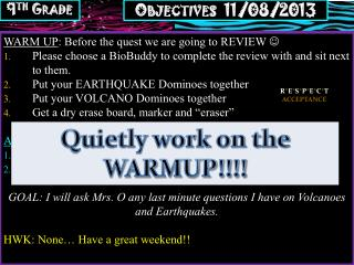 WARM UP : Before the quest we are going to REVIEW  ?