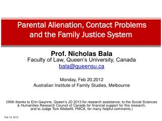 Parental Alienation, Contact Problems           and the Family Justice System