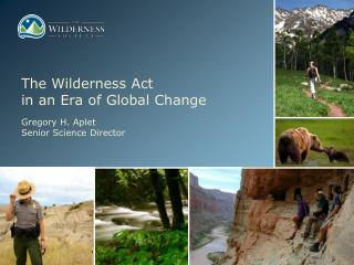 The Wilderness Act  in an Era of Global Change