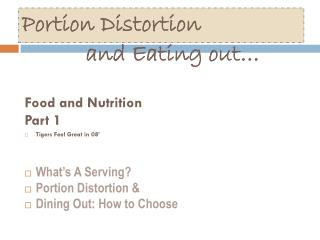 Portion Distortion  and Eating out…
