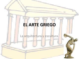 EL ARTE GRIEGO