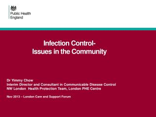 Infection Control- Issues in the Community