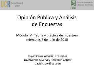 Opinión Pública y Análisis  de Encuestas