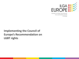 Implementing the Council of Europe's Recommendation on LGBT rights