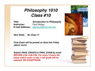 Philosophy 1010 Class  #10