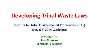 Developing Tribal Waste Laws