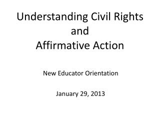 Understanding Civil Rights  and Affirmative Action