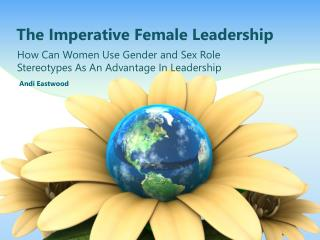 The Imperative Female Leadership