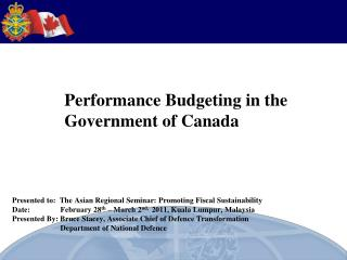 Performance Budgeting in the  Government of Canada