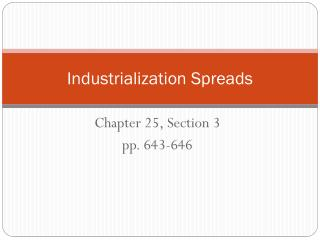 Industrialization Spreads
