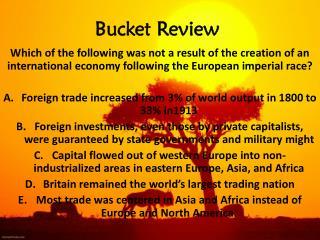 Bucket Review