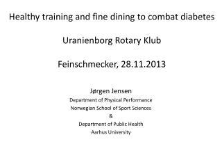 Jørgen Jensen Department of Physical Performance Norwegian School of Sport Sciences &
