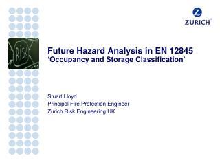 Future Hazard Analysis in  EN  12845 'Occupancy and Storage Classification'