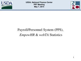 USDA, National Finance Center PRT Meeting May 7, 2014