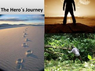 The Hero´s Journey