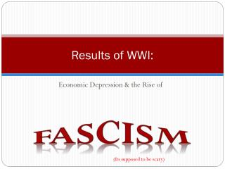 Results of WWI: