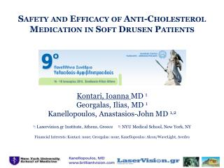 Safety and  Efficacy  of  Anti-Cholesterol Medication in Soft  Drusen Patients