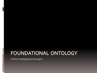 Foundational  ONTOLOGY