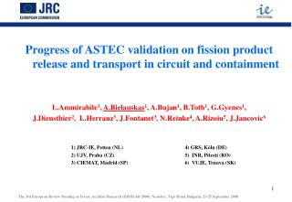 Progress of ASTEC validation on fission product  release and transport in circuits and containment